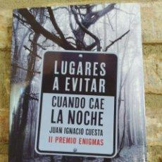Libros de segunda mano: LUGARES A EVITAR CUANDO CAE LA NOCHE JUAN IGNACIO MAESE CUESTA MILLÁN. LA ESCOBULA DE LA BRÚJULA.. Lote 262085405