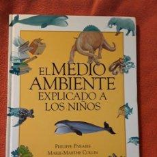 Libros de segunda mano: EL MEDIO AMBIENTE EXPLICADO A NIÑOS, DE PARAIRE Y COLLIN. EXCELENTE ESTADO, RARO. Lote 262096440