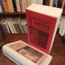"""Libros de segunda mano: ANDRÉS TRAPIELLO: """"EL JARDÍN DE LA PÓLVORA"""". Lote 262106045"""