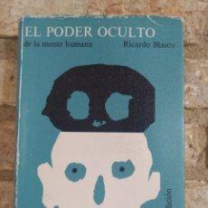 Libros de segunda mano: EL PODER OCULTO DE LA MENTE HUMANA. RICARDO BLASCO. 2 EDICIÓN. ED TELSTAR. Lote 262229170