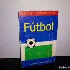 Libros de segunda mano: 6- REGLAS DEPORTIVAS FÚTBOL. Lote 262327660