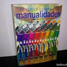 Libros de segunda mano: 1- EL GRAN LIBRO DE LAS MANUALIDADES. Lote 262328900