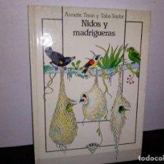 Libros de segunda mano: 1- NIDOS Y MADRIGUERAS - ANNETTE TISON. Lote 262329235