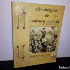 Libros de segunda mano: 1- PRINCIPIOS DE CULTURA MUSICAL - DAVID MORA ZAMARRIPA. Lote 262329645