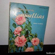 Libros de segunda mano: 1- LIBRO IDIOMA INGLÉS - CÓMO CULTIVAR Y USAR CAMELIAS. Lote 262329870
