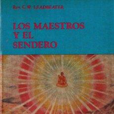 Libros de segunda mano: LEADBEATER : LOS MAESTROS Y EL SENDERO (TEOSÓFICA, 1978). Lote 262331965