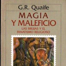 Libros de segunda mano: QUAIFE : MAGIA Y MALEFICIO (CRÍTICA, 1989) LAS BRUJAS Y EL FANATISMO RELIGIOSO. Lote 262332860