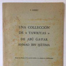 Libros de segunda mano: UNA COLLECCIÓN DE TAWRIYAS DE ABU GA'FAR AHMAD IBN HATIMA. - GIBERT, S.. Lote 123194150