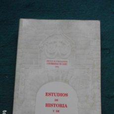 Libros de segunda mano: ESTUDIOS DE HISTORIA Y DE ARQUEOLOGIA MEDIAVALES IX. Lote 262362120