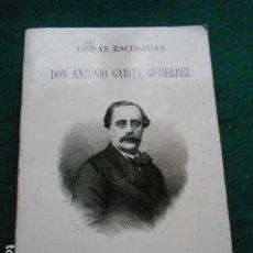 Libros de segunda mano: OBRAS ESCOGIDAS DON ANTONIO GARCIA GUTIERREZ LIBRO REEDICIÓN FACSÍMIL DIPUTACIÓN. Lote 262364760