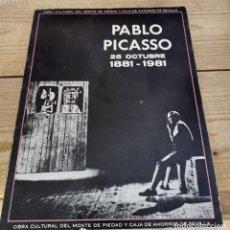 Libros de segunda mano: PABLO PICASSO. 25 OCTUBRE 1881 - 1981. OBRA CULTURAL MONTE DE PIEDAD. SEVILLA.. Lote 262365350