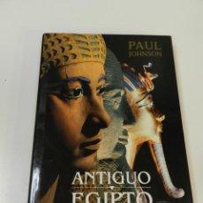 Libros de segunda mano: LIBRO PAUL JOHNSON. ANTIGUO EGIPTO JAVIER VERGARA, ED 1999 ARTE EGIPCIO EGIPTO. Lote 262365975