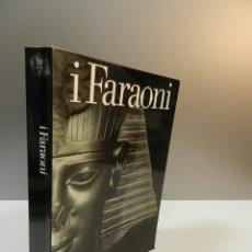 Libros de segunda mano: LIBRO I FARAONI. CATÁLOGO OFICIAL DE LA EXPOSICIÓN EN EL PALAZZO GRASSI VENECIA ARTE EGIPCIO EGIPTO. Lote 262366840