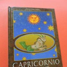 Libros de segunda mano: CAPRICORNIO 22 DE DICIEMBRE 20 DE ENERO. SALTARINI, HELENE KINAUER. EDITORIAL DEL VECCHI. Lote 262382630