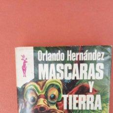 Libros de segunda mano: MASCARAS Y TIERRA. ORLANDO HERNÁNDEZ. EDICIONES GP.. Lote 262382750