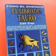 Libros de segunda mano: EL LIBRO DE TAURO. TODO EL ZODÍACO. 20 ABRIL 20 MAYO. EDITORIAL DE VECCHI 1995. Lote 262383335