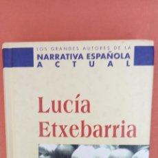 Libros de segunda mano: NOSOTRAS QUE NO SOMOS COMO LAS DEMÁS. LUCÍA ETXEBARRIA. PLANETA DE AGOSTINI.. Lote 262383350