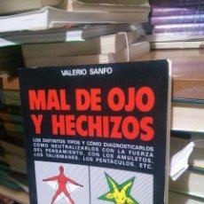 Libros de segunda mano: MAL DE OJO Y HECHIZOS, VALERIO SANFO, ED. VECCHI. Lote 262388515
