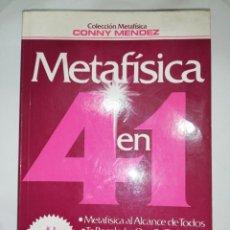 Libros de segunda mano: METAFÍSICA 4 EN 1. CONNY MENDEZ. Lote 262389225
