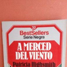 Libros de segunda mano: A MERCED DEL VIENTO. PATRICIA HIGHSMITH. EDITORIAL PLANETA.. Lote 262389275
