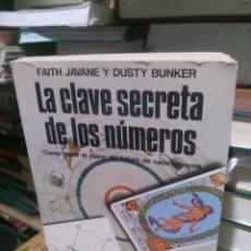 Libros de segunda mano: LA CALVE SECRETA DE LOS NÚMEROS, FAITH JAVANE Y DUSTY BUNKER, ED. MARTINEZ ROCA. Lote 262389890