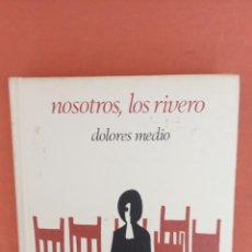 Libros de segunda mano: NOSOTROS, LOS RIVERO. DOLORES MEDIO. CIRCULO DE LECTORES.. Lote 262391430