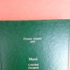 Libros de segunda mano: MANÚ. CRISTÓBAL ZARAGOZA. EDITORIAL PLANETA.. Lote 262392420