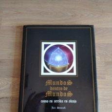Libros de segunda mano: MUNDOS DENTRO DE MUNDOS. COMO ES ARRIBA ES ABAJO. JAN SEMMEL.. Lote 262401940