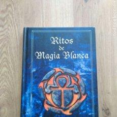Libros de segunda mano: RITOS DE MAGIA BLANCA. VICTORIA FERRERAS.. Lote 262403840