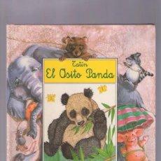 Libros de segunda mano: ANA SERNA VARA | TANTIN, EL OSITO PANDA. Lote 262407750