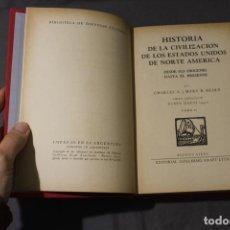 Libros de segunda mano: HISTORIA DE LA CIVILIZACIÓN DE LOS ESTADOS UNIDOS. TOMO II. BEARD. RUBÉN DARÍO HIJO. NUMERADA 178. Lote 262413515