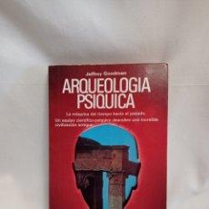 Libros de segunda mano: ARQUEOLOGÍA PSÍQUICA. Lote 262418945