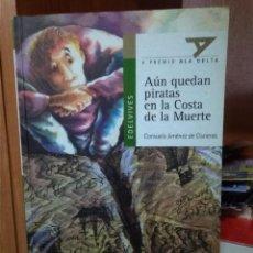 Libros de segunda mano: AÚN QUEDAN PIRATAS EN LA COSTA DE LA MUERTE, CONSUELO JIMÉNEZ DE CISNEROS, EDITORIAL EDELVIVES. Lote 262423140