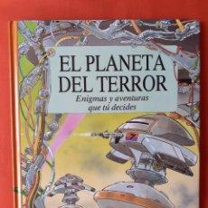 Libros de segunda mano: EL PLANETA DEL TERROR. ENIGMAS Y AVENTURAS QUE TU DECIDES. PATRICK BURSTON. DIBUJOS ALASTAIR GRAHAM. Lote 262431155