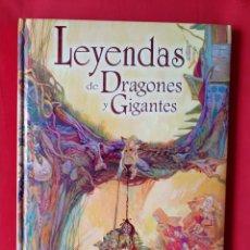 Libros de segunda mano: LEYENDAS DE DRAGONES Y GIGANTES. SUSAETA 2008. Lote 262432280