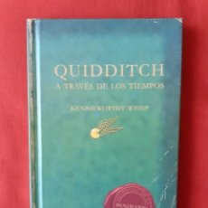 Libros de segunda mano: HARRY POTTER QUIDDITCH A TRAVES DE LOS TIEMPOS PRIMERA EDICIÓN 2001. Lote 262432920