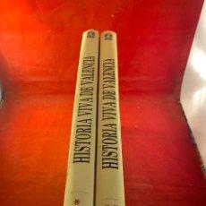 Libros de segunda mano: HISTORIA VIVA DE VALENCIA- 2 VOLÚMENES LAS PROVINCIAS 1958. Lote 262552925