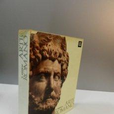Libros de segunda mano: BERNARD ANDREAE ARTE ROMANO, EDITORIAL GUSTAVO GILI 1974, EL ARTE Y LAS GRANDES CIVILIZACIONES. Lote 262580785