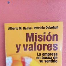 Livres d'occasion: MISIÓN Y VALORES. ALBERTO M. BALLVÉ. GESTION 2000.. Lote 262580965