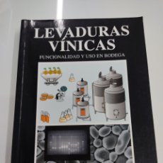 Libros de segunda mano: LEVADURAS VÍNICAS FUNCIONALIDAD Y USO EN BODEGA J.A. SUÁREZ LEPE ED. MUNDI-PRENSA 1997 VINO TXAKOLI. Lote 262595875