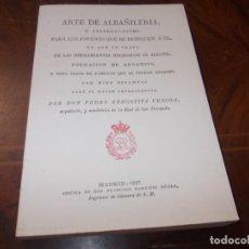 Libri di seconda mano: ARTE DE ALBAÑILERIA CON 10 ESTAMPAS D. PEDRO ZENGOTITA VENGOA 1.827, FACSÍMIL 2.001. Lote 262602525