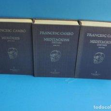 Libros de segunda mano: MEMORIES, MEDITACIONS I DIETARI. 3 VOLS. - FRANCESC CAMBÓ. Lote 262612600