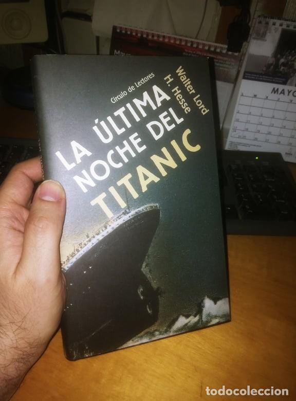 LA ÚLTIMA NOCHE DEL TITANIC (Libros de Segunda Mano - Historia - Otros)