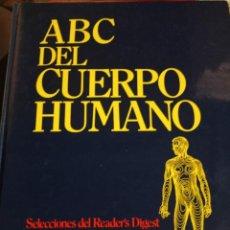 Libros de segunda mano: ABC DEL CUERPO HUMANO SELECCIONES DEL READERS DIGEST. Lote 262646980