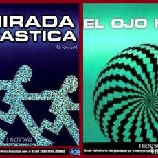 Libros de segunda mano: AL SECKEL. LA MIRADA FANTASTICA + EL OJO HABLA. 2 TOMOS. ILUSIONES OPTICAS. KLICZKOWSKI.. Lote 262649035