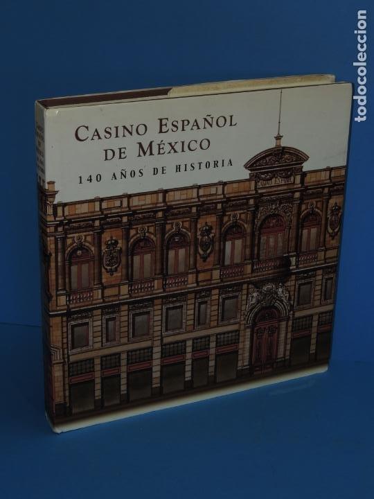 CASINO ESPAÑOL DE MÉXICO : 140 AÑOS DE HISTORIA.- ADRIANA GUTIÉRREZ HERNÁNDEZ (Libros de Segunda Mano - Historia - Otros)