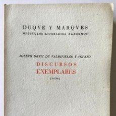 Libros de segunda mano: DISCURSOS EXEMPLARES (1634). - ORTIZ DE VALDIVIELSO Y AGUAYO, JOSEPH.. Lote 123225371