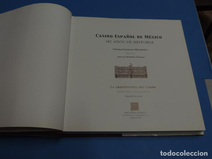 Libros de segunda mano: CASINO ESPAÑOL DE MÉXICO : 140 AÑOS DE HISTORIA.- ADRIANA GUTIÉRREZ HERNÁNDEZ - Foto 3 - 262710890