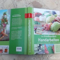 Libros de segunda mano: LIBRO DE MANUALIDADES, EN ALEMAN, HANDARBEITEN ,DAS GRUNDLAGENBUCH, STRICKEN, HAKELN, FILZEN,NAHEN,. Lote 262718320