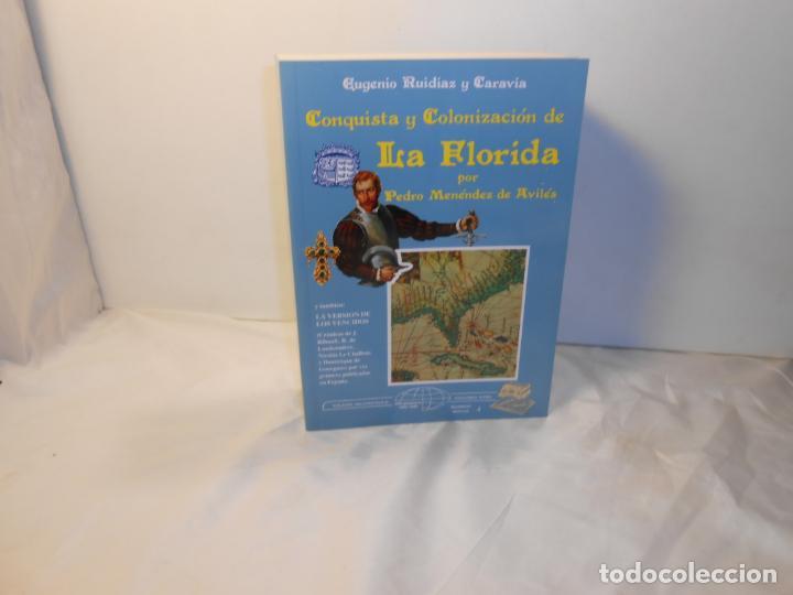 CONQUISTA Y COLONIZACIÓN DE LA FLORIDA / Y TAMBIÉN LA VERSIÓN DE LOS VENCIDOS , EUGENIO RUIZDIAZ (Libros de Segunda Mano (posteriores a 1936) - Literatura - Otros)